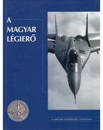 A magyar légierő - Tőrös István (szerk.)