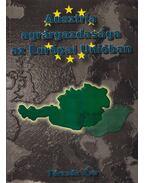 Ausztria agrárgazdasága az Európai Unióban - Törzsök Éva