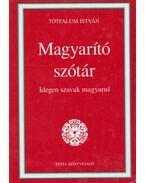 Magyarító szótár - Tótfalusi István