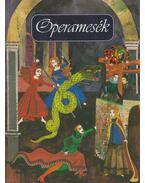 Operamesék - Tótfalusi István