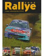 Rallye 2005 - Tóth Anita, Burai László, Mihályi Csaba, Szabó-Jilek Ádám