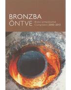 Bronzba öntve - Tóth Attila