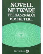 Novell Netware felhasználói ismeretek I. - Tóth Bertalan, DR. Tamás Péter, Kelemen Gáspár, Golenczki István