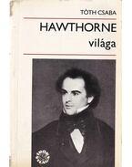 Hawthorne világa - Tóth Csaba