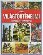 Képes világtörténelmi kronológia gyermekeknek - Tóth Dóra