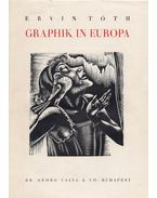 Graphik in Europa - Tóth Ervin