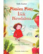 Pöttöm Pötty és az Ízek Birodalma - Tóth Eszter