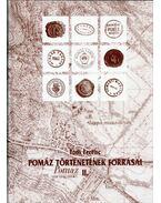 Pomáz történetének forrásai II. (dedikált) - Tóth Ferenc