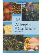 Allergia- és Candida-kalauz - Tóth Gábor