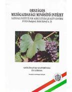 Szőlőfajták szaporítás és leírása - Tóth Imre, Pernesz György