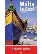 Málta és Gozó - A napfény szigete - Útikönyv utazóknak, napimádóknak és búvároknak - Tóth József
