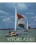 Vitorlázás - Tóth Kálmán