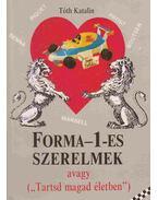 Forma-1-es szerelmek - Tóth Katalin
