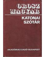 Orosz-magyar katonai szótár - Tóth Lajos