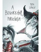 A Boszorkány poszívója - Tóth László
