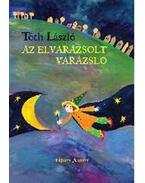 Az elvarázsolt varázsló - Tóth László