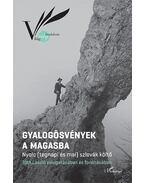 Gyalogösvények a Magasba - Nyolc (tegnapi és mai) szlovák költő - Tóth László