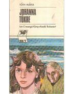 Johanna tükre - Tóth Mária