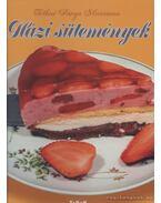 Házi sütemények - Tóthné Pánya Marianna