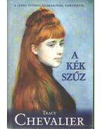 A kék szűz - Tracy Chevalier