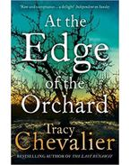 At the Edge of the Orchard - Tracy Chevalier
