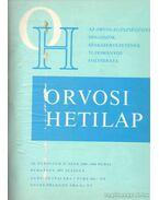 Orvosi hetilap 120. évfolyam (I-II) - Trencséni Tibor