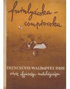 Furulyácska-csuprocska - Trencsényi-Waldapfel Imre