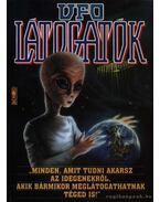 Ufo látogatók - Trethon Judit, Kriston Endre, Szűcs Róbert, Tölgyesi Zoltán
