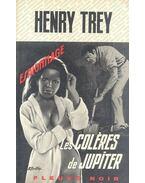Les colères de jupiter - TREY, HENRY