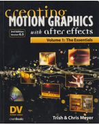 Creating Motion Graphics with After Effects - Trish Meyer, Chris Meyer