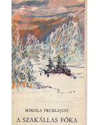 A szakállas fóka - Trublajini, Mikola