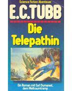 Die Telepathin - TUBB, E.C.