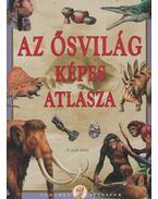 Az ősvilág képes atlasza - Bagoly Ilona, Tóth Dóra