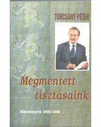 Megmentett tisztásaink (dedikált) - Turcsány Péter