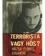 Terrorista vagy hős? - Türk Attila