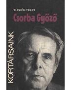 Csorba Győző - Tüskés Tibor
