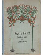 Rózsák között - Tutsek Anna