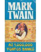 Az 1 000 000 fontos bankó - Twain, Mark