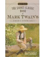The Signet Classic Book of Mark Twain's Short Stories - Twain, Mark
