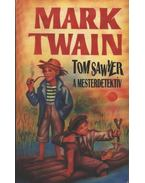 Tom Sawyer a mesterdetektív - Twain, Mark