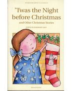 Twas the Night before Christmas and Other Christmas Stories - GRAY, ROSEMARY