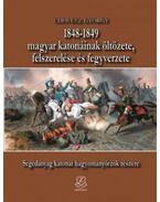 1848-1849 magyar katonáinak öltözete, felszerelése és fegyverzete - Udovecz György