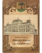 Üdvözlet Bajáról régi képeslapokon - Becherer Károly, Kovács András