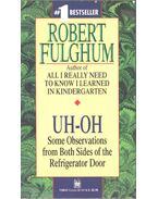 Uh-Oh - Fulghum, Robert