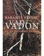 Vad vadon (dedikált) - Baranyi Ferenc
