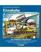 Eisenbahn - Ulrich Magin, Horst Wendland