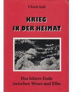 Krieg in der heimat - Ulrich Saft