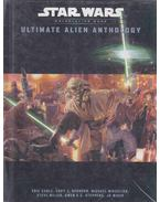 Ultimate Alien Anthology - Eric Cagle, Cory J. Hernoon, Michael Mikaelian, Owen K.C. Stephens, Steve Miller, JD Wiker