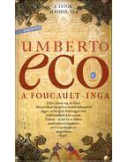 A Foucault-inga - Umberto Eco