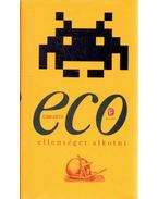 Ellenséget alkotni - Umberto Eco